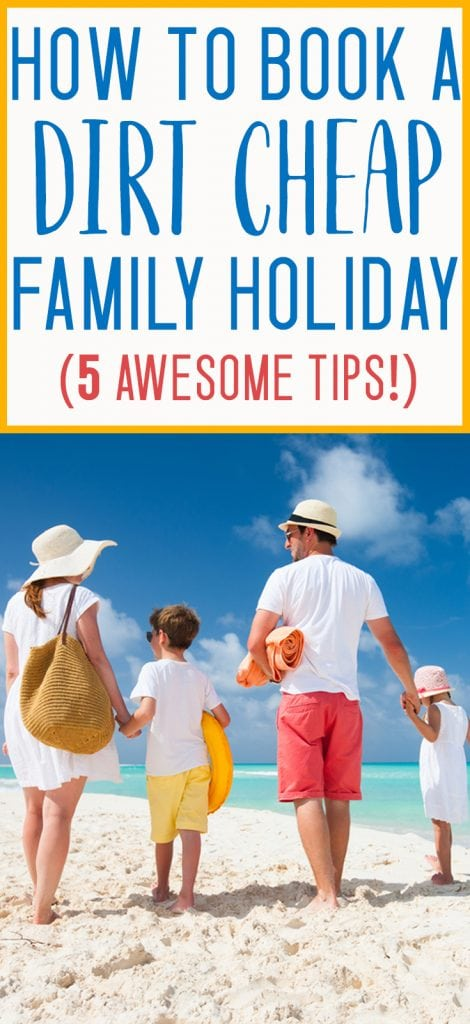 HOW TO BOOK A BUDGET FAMILY VACATION