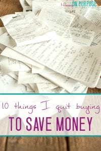 things i quit buying to save money / saving money tips
