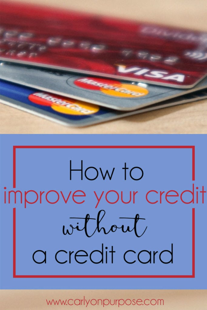 ways to improve your credit without a credit card
