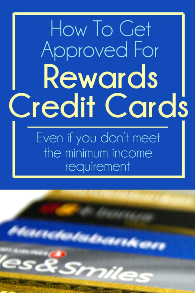 how to get approved for rewards credit cards