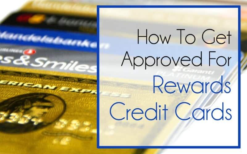 Get Approved for Rewards Credit Cards: The Back Door Trick