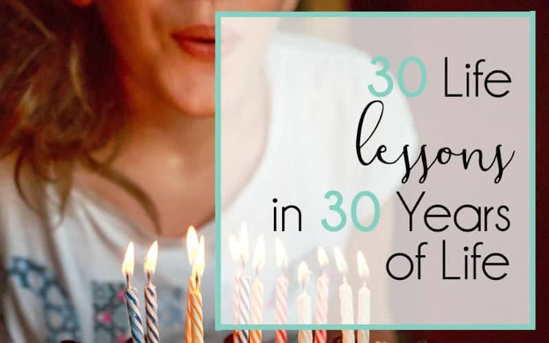 30 Life Lessons in 30 Years of Life