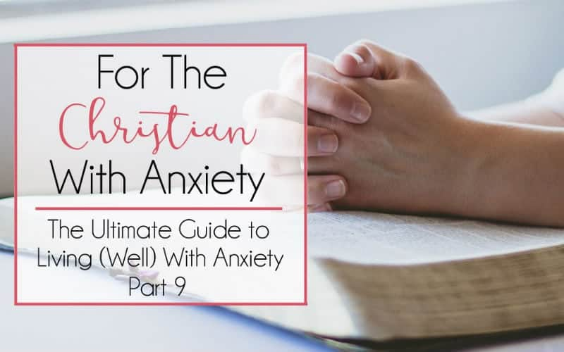 For the Christian with Anxiety