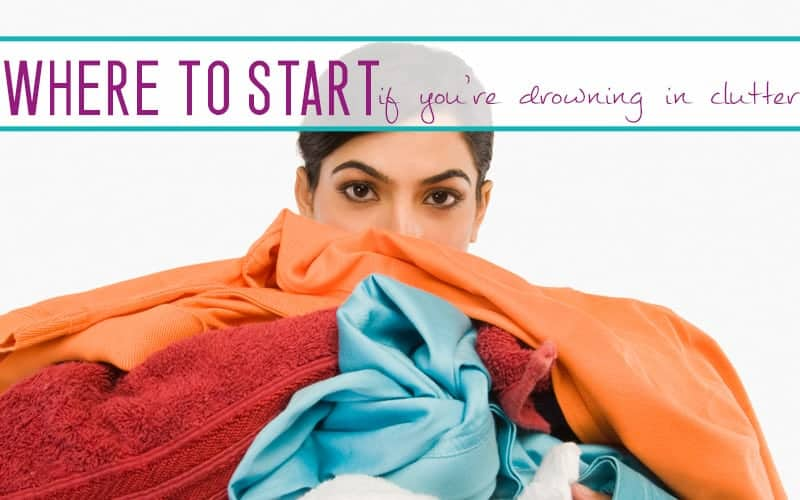 Where to Start to FREE Yourself From CLUTTER