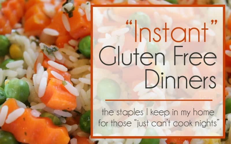 "The Gluten Free Staples I NEED in My House for ""Instant"" Dinners"