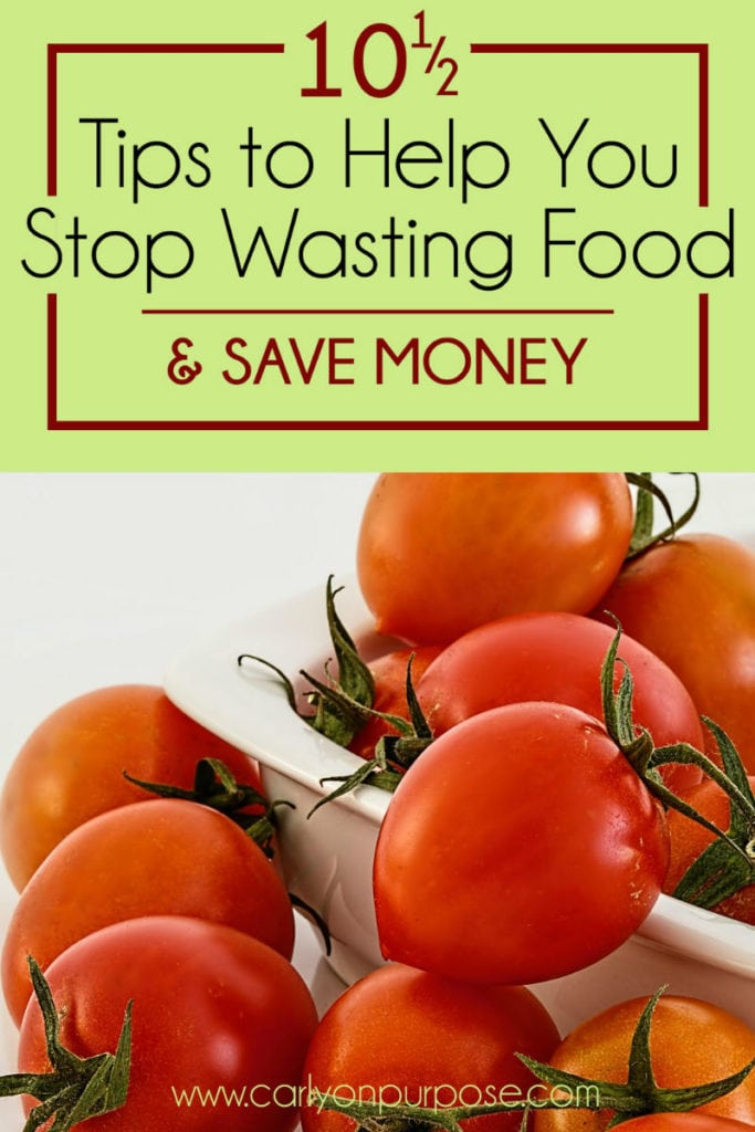 10 tips to help you stop wasting food