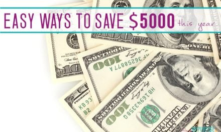 7 Ways We Save Over $5000 / Year