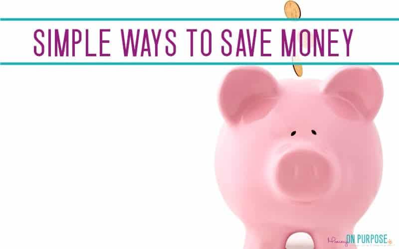 30 Easy Ways to Save Money