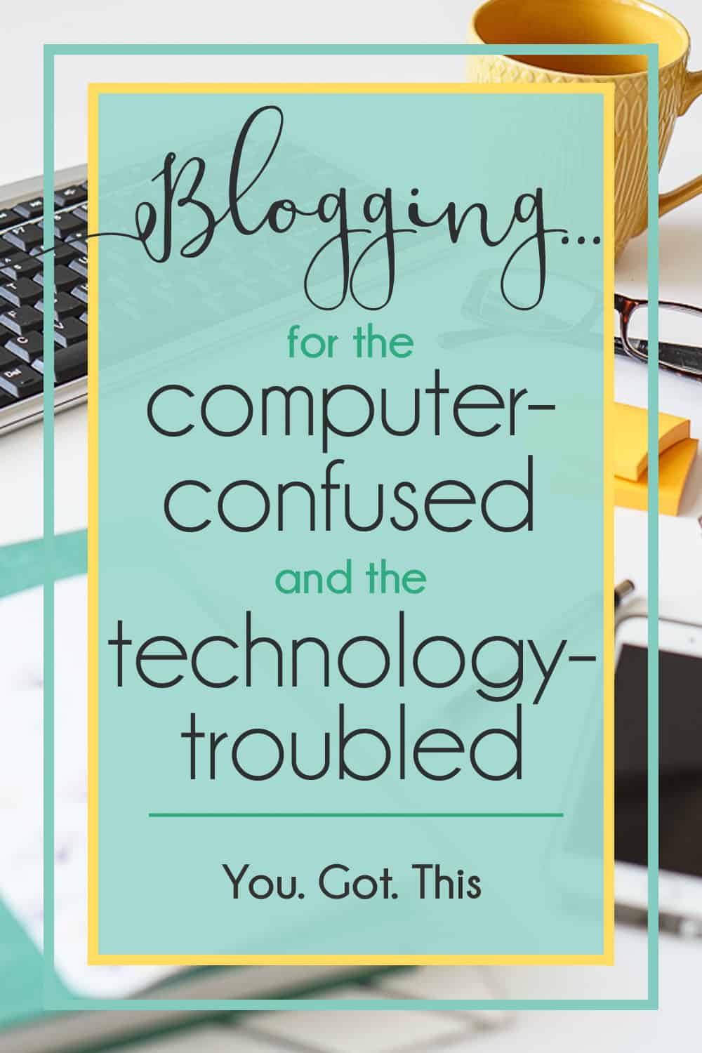 Blogging for the computer confused