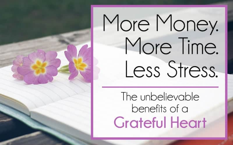 The Unbelievable Benefits of a Grateful Heart