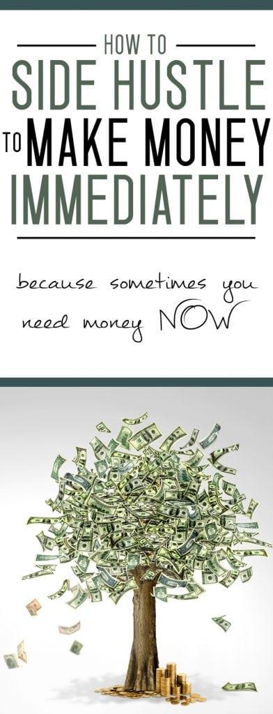 side hustle to make money immediately