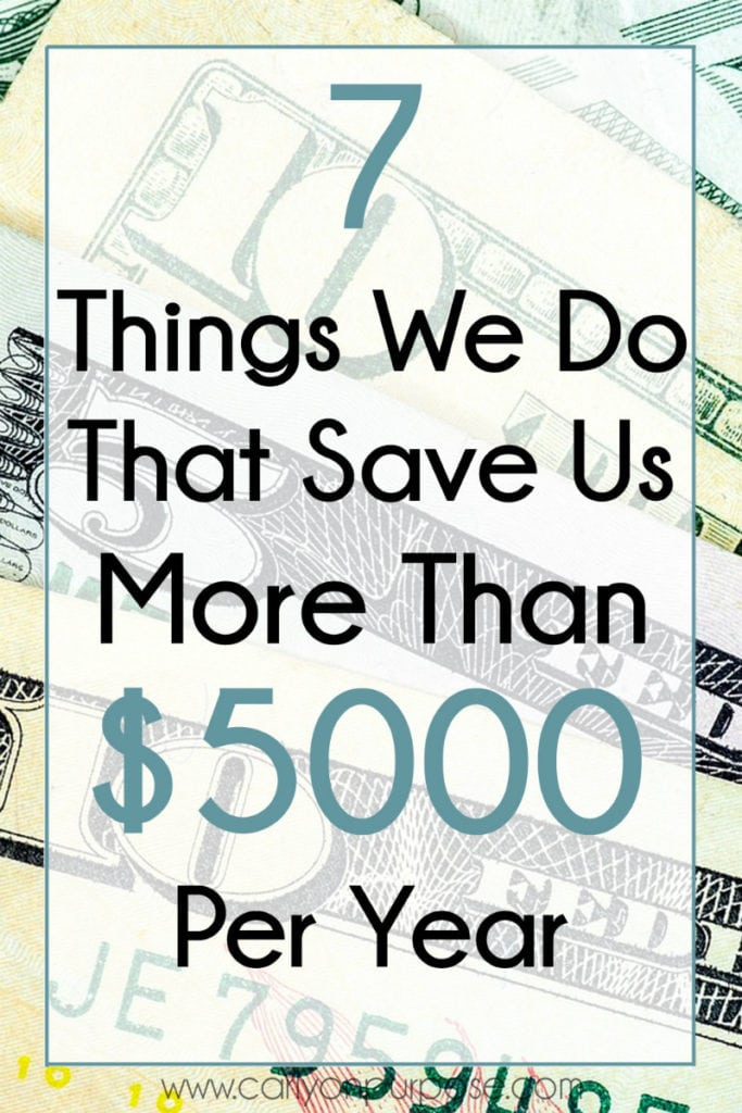 7 things we do that save money