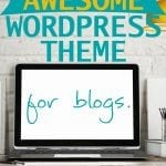 how to choose the BEST wordpress theme for blogging