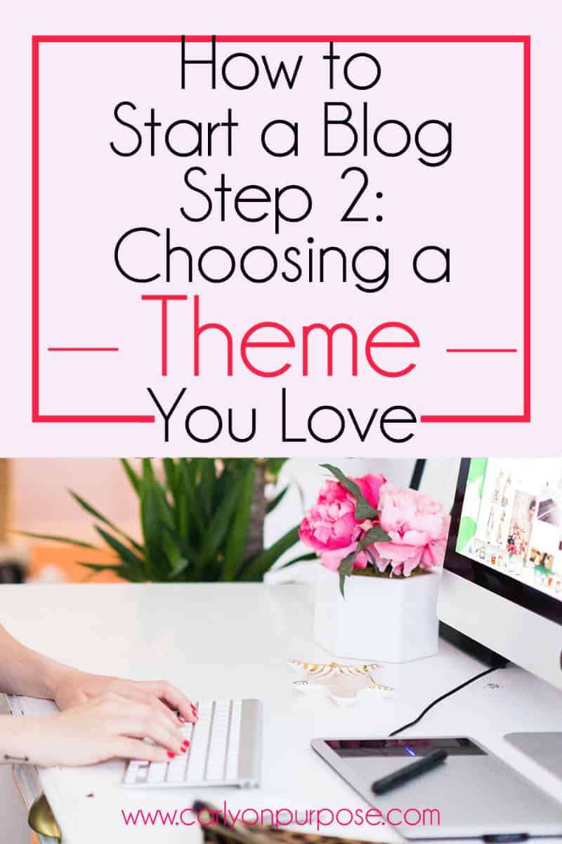 Start a blog: Choosing a theme you love