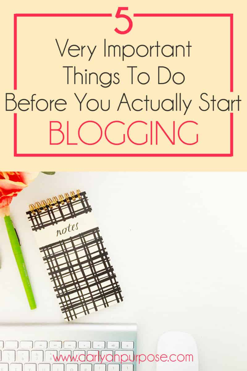 5 things to do before you start blogging