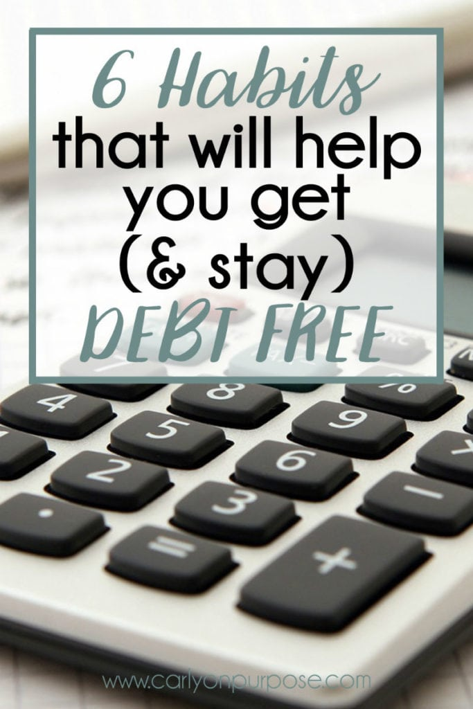 6 habits to stay debt free