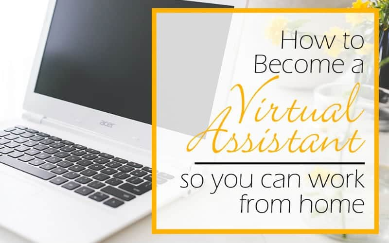 Become A Virtual Assistant (and Be Your Own Boss)
