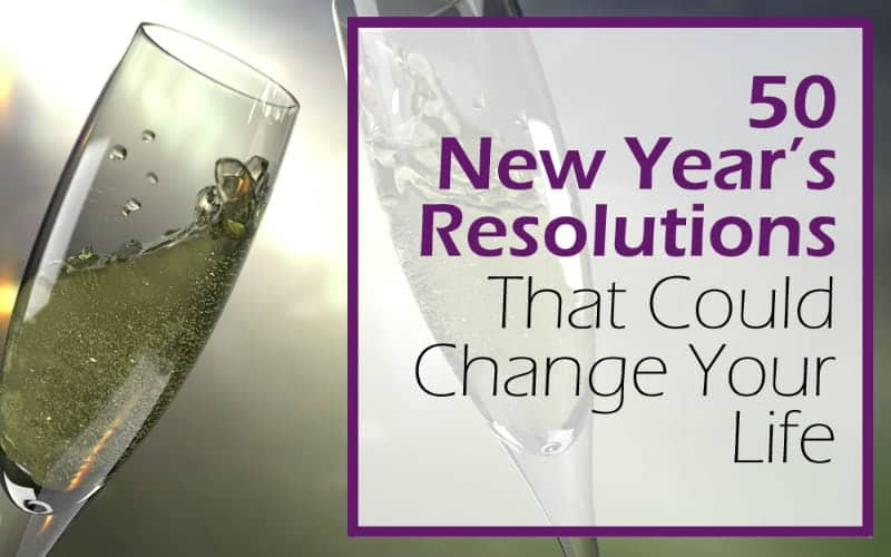 New Year's Resolution Ideas (for People Who Live on Purpose)