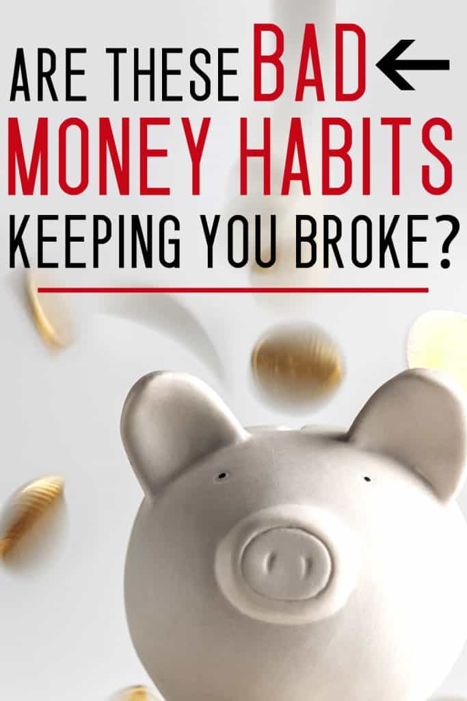 bad money habits that keep you broke