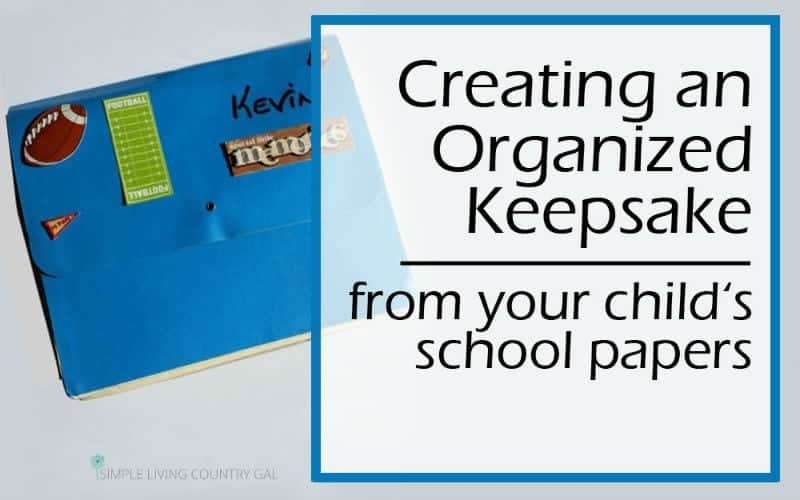 Create an Organized Keepsake from Your Child's School Papers