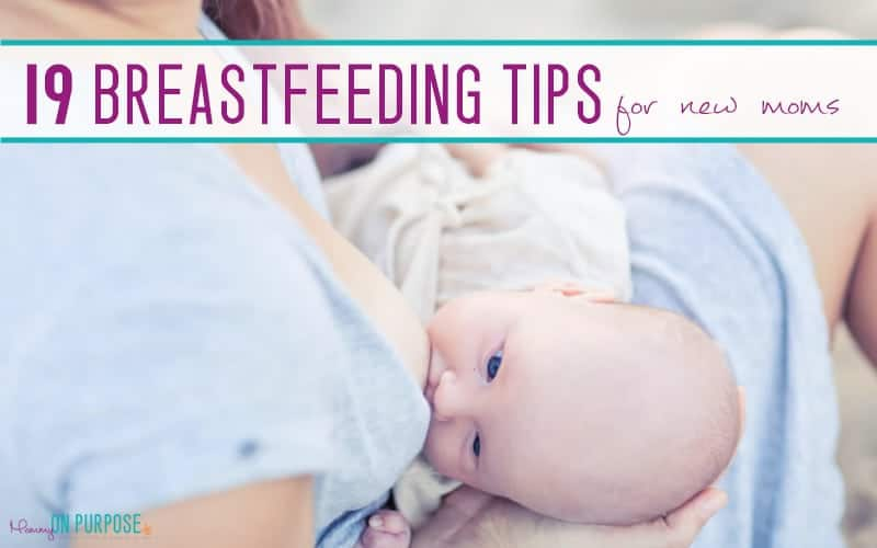 19 Awesome Breastfeeding Tips and Hacks for New Moms