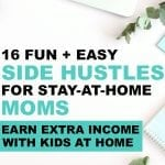 side hustle and work from home job ideas for moms to earn extra income