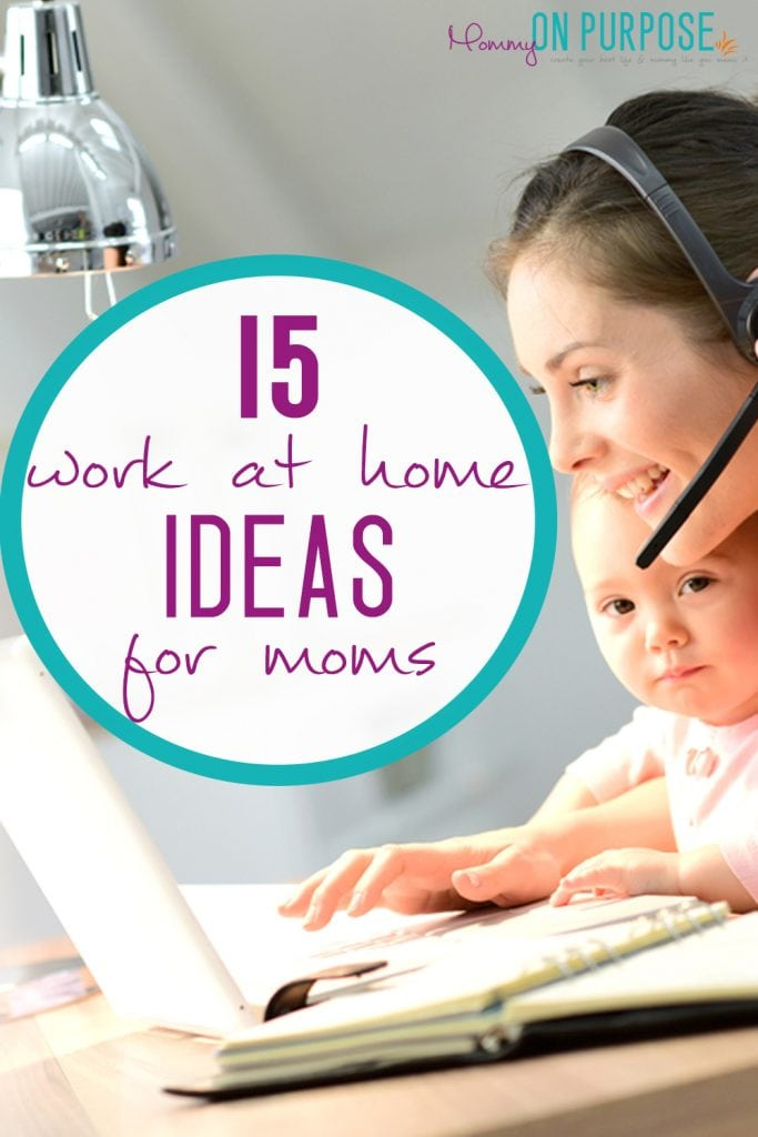 Work At Home Ideas For Moms