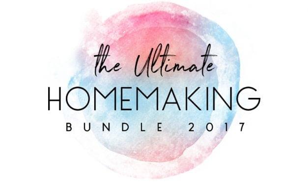 Ultimate Homemaking Bundle 2017