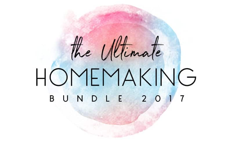 Ultimate Homemaking Bundle 2017