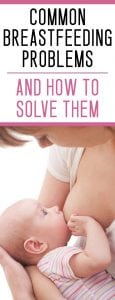 common breastfeeding problems and solutions