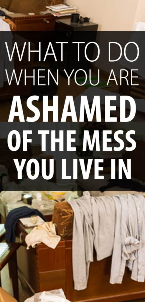 ashamed of your messy house