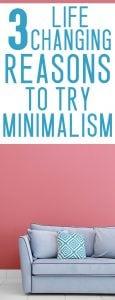 3 life changing benefits of minimalism