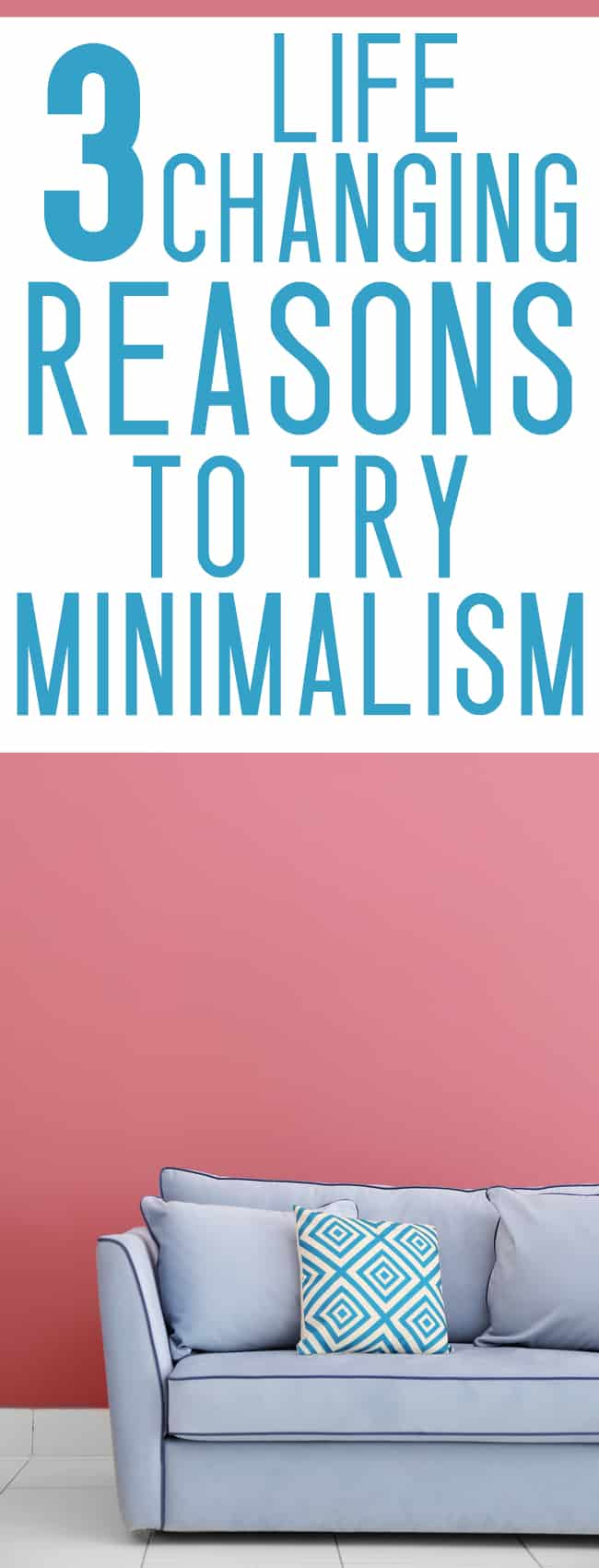 CONSIDERING MINIMALISM? a minimalist lifestyle has some AWESOME benefits