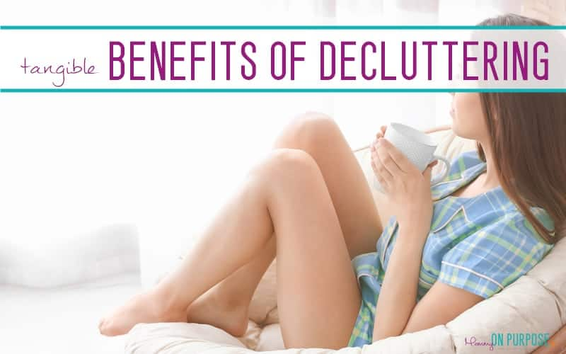 7 Tangible Benefits of Decluttering