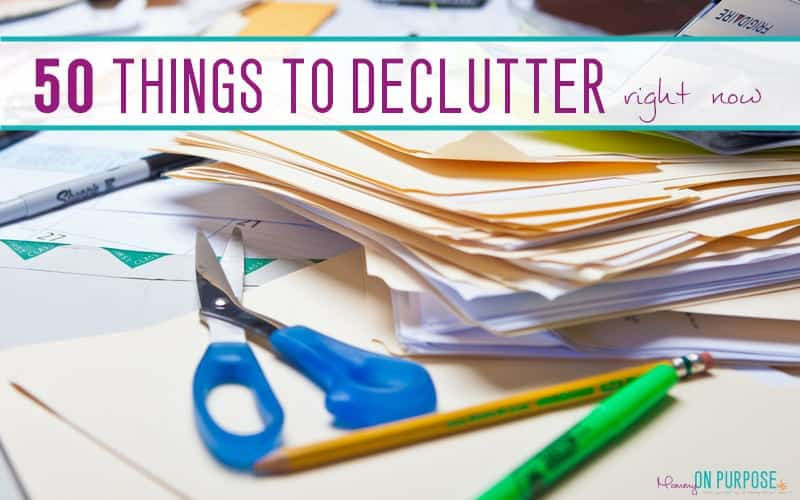 50 Easy Things to Declutter Today