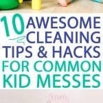 cleaning tips and hacks for parents