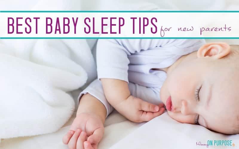 The Best Baby Sleep Tips – Ever