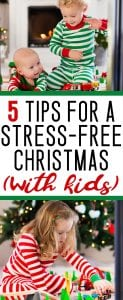 Christmas with kids can be stressful - great tips to enjoy the holidays