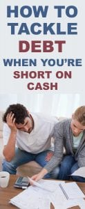 Paying off debt when you're short on cash