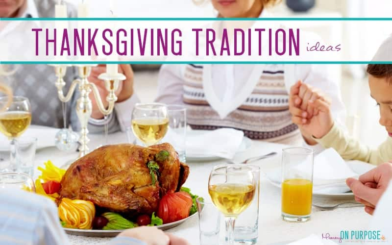 Even if you don't pray before your Thanksgiving meal, make it a tradition to go around the table and have everyone say what he or she is thankful for. At the end, raise a .