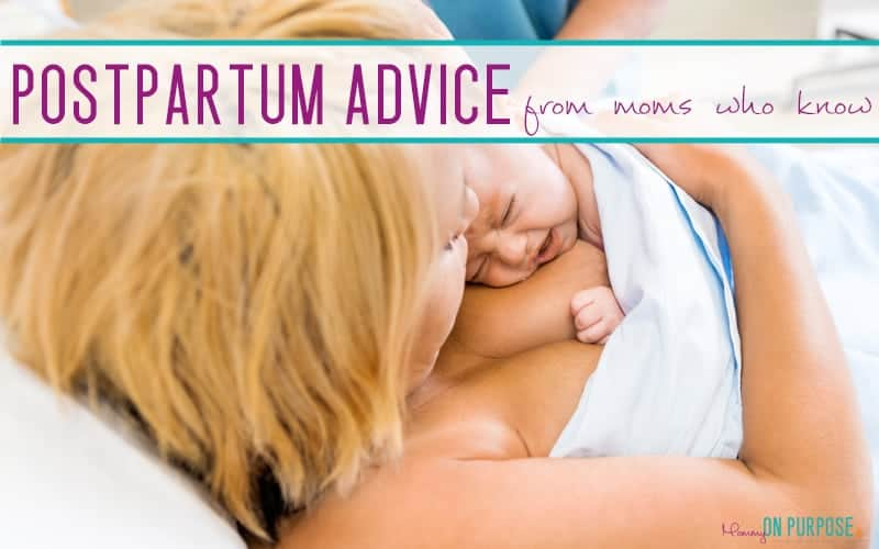 The BEST Postpartum Advice, from moms who've been there (and done that)