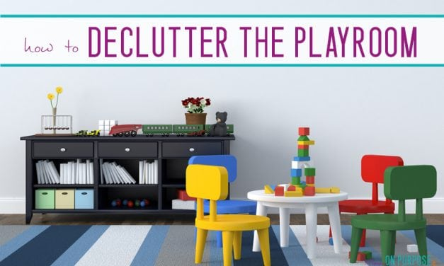 4 Tips for Decluttering Your Playroom (and Saving Your Sanity) Before the Holidays