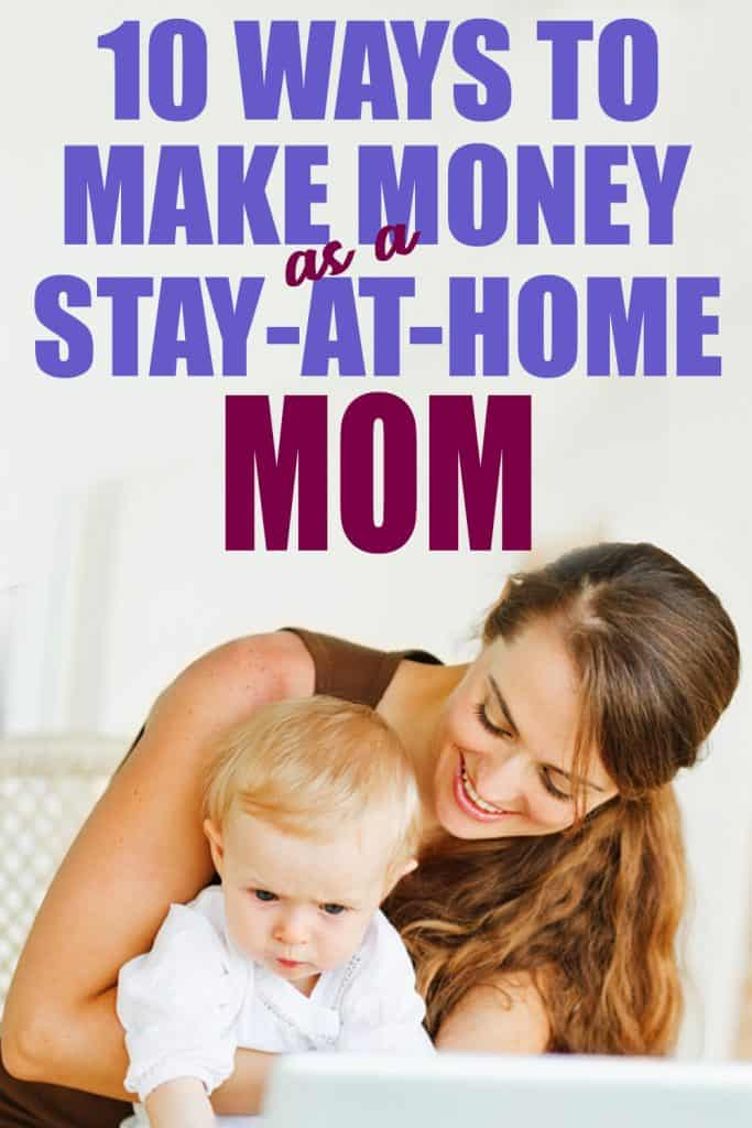 make money as a stay at home mom