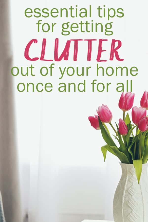 declutter your home with these tips!