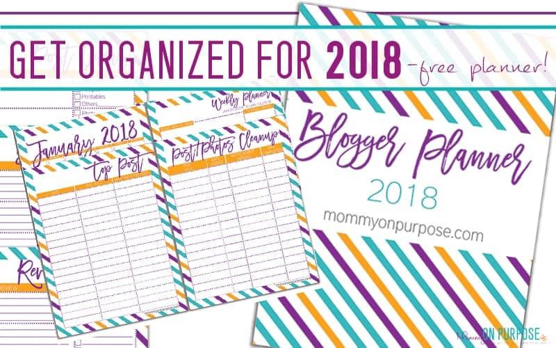 2018 Blog Planner – Get Organized!