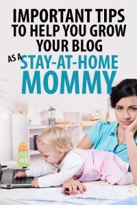 how to start a blog as a stay at home mom