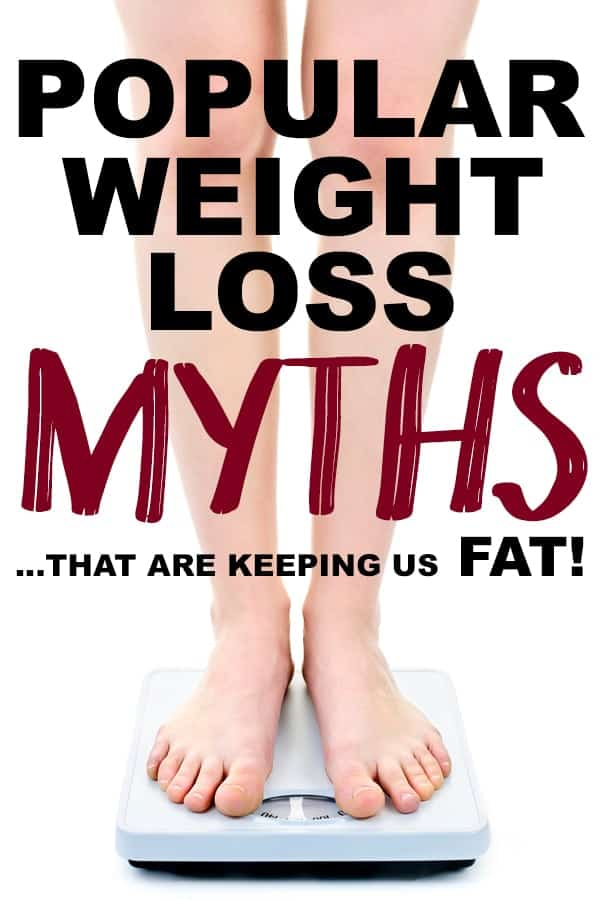 Weight loss myths you need to forget to lose weight fast!