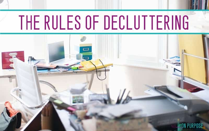 6 Rules of Decluttering: Get Your Home Back - Mommy on Purpose