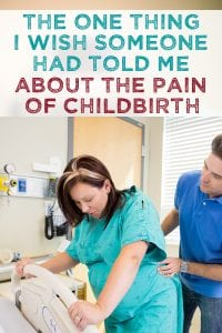 labor advice for first time moms who are scared of the pain of childbirth