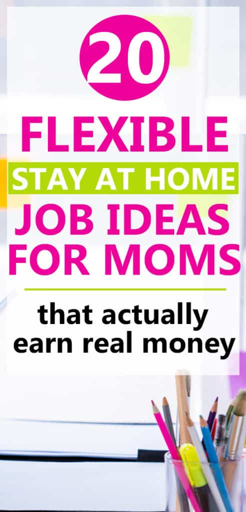 25 Legitimate Stay At Home Mom Jobs (that make real money)